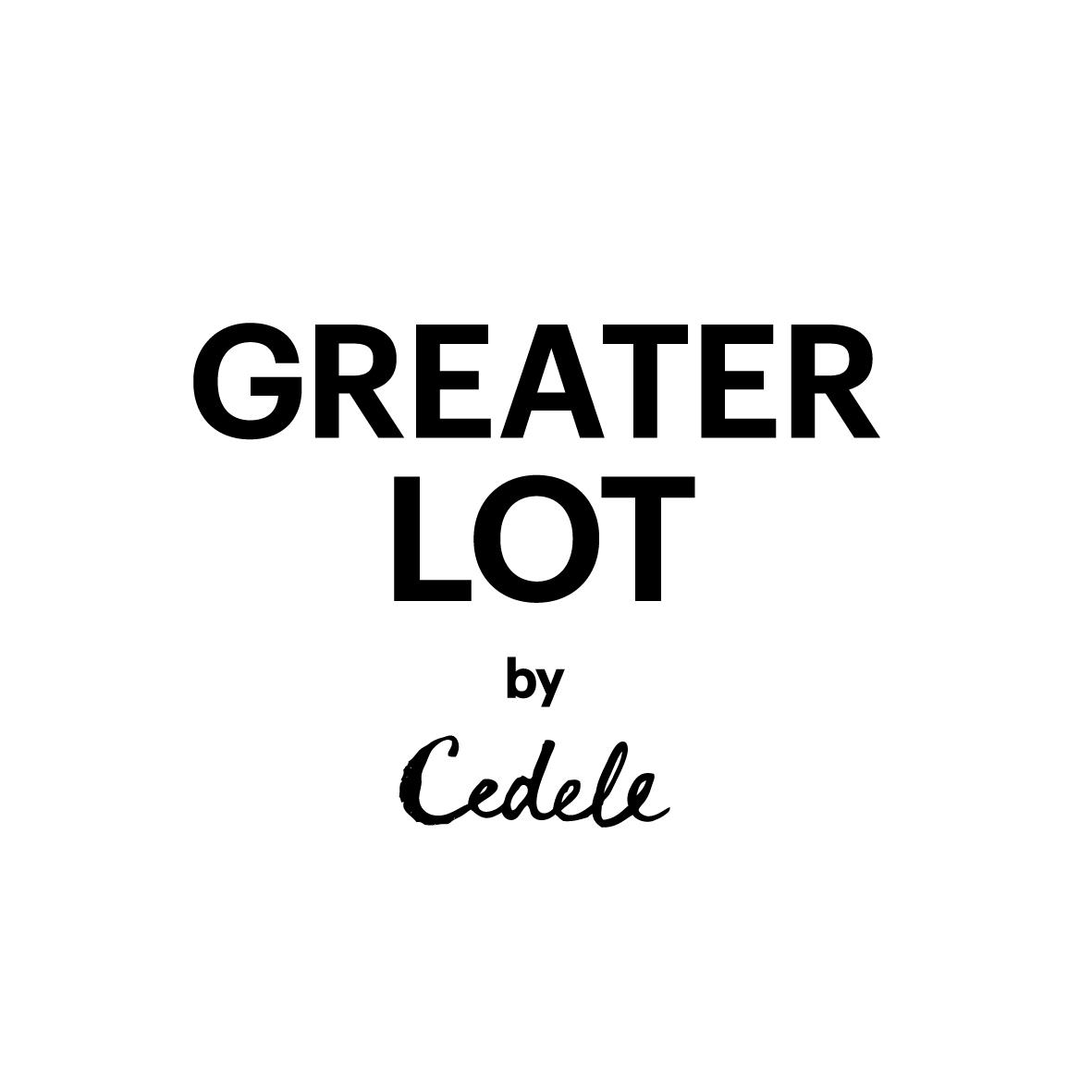 Greater Lot by Cedele